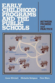 Early Childhood Programs and the Public Schools by Anne Mitchell image