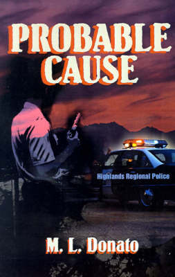 Probable Cause by M. L. Donato