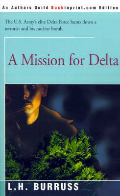 A Mission for Delta by L. H. Burruss
