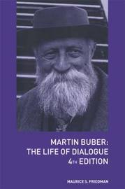Martin Buber by Maurice S Friedman image