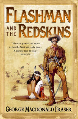 Flashman and the Redskins by George MacDonald Fraser image