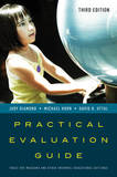 Practical Evaluation Guide: Tools for Museums and Other Informal Educational Settings by Judy Diamond