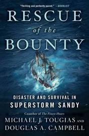 Rescue of the Bounty by Michael J Tougias