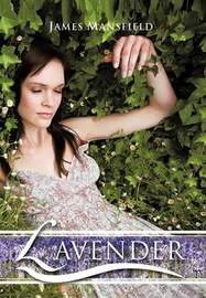 Lavender by James Mansfield