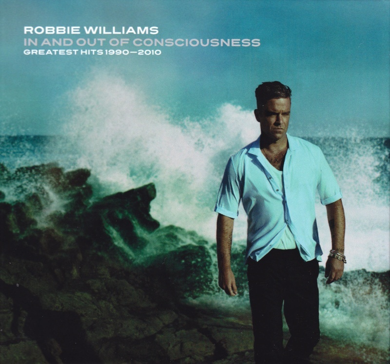 The Greatest Hits 1990-2010 In And Out Of Consciousness (2CD) by Robbie Williams image