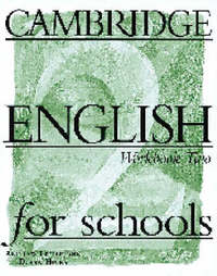 Cambridge English for Schools 2 Workbook by Andrew Littlejohn image