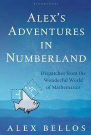 Alex's Adventures in Numberland by Alex Bellos image