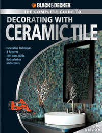 The Complete Guide to Decorating with Ceramic Tile (Black & Decker) by Jerri Farris image