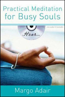 Practical Meditation for Busy Souls by Margo Adair image