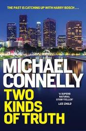Two Kinds of Truth by Michael Connelly image