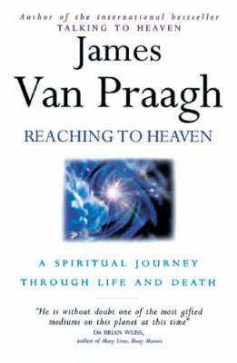 Reaching To Heaven by James Van Praagh image