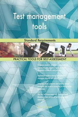 Test Management Tools Standard Requirements by Gerardus Blokdyk image