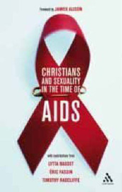 Christians and Sexuality in the Time of AIDS by Timothy Radcliffe image