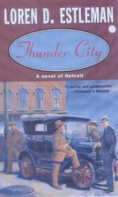 Thunder City by Loren D Estleman image