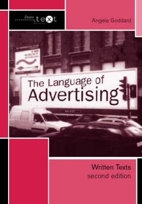 The Language of Advertising by Angela Goddard