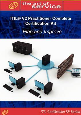 Itil V2 Plan and Improve (Ippi) Full Certification Online Learning and Study Book Course - The Itil V2 Practitioner Ippi Complete Certification Kit by Tim Malone