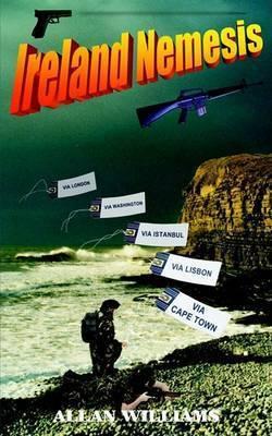 Ireland Nemesis by Allan Williams