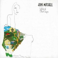 Ladies Of The Canyon by Joni Mitchell