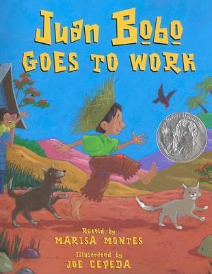 Juan Bobo Goes to Work: A Puerto Rican Folktale by Marisa Montes