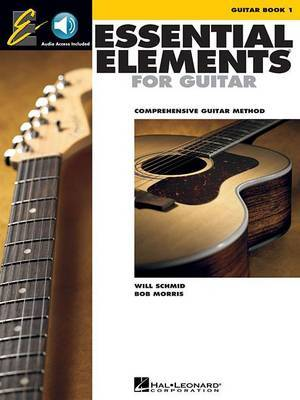 Essential Elements for Guitar, Book 1: Comprehensive Guitar Method by Bob Morris