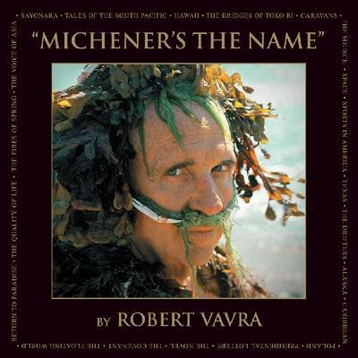 Michener's the Name by Robert Vavra