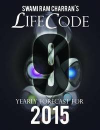 Lifecode #9 Yearly Forecast for 2015 - Indra by Swami Ram Charran