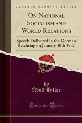 On National Socialism and World Relations by Adolf Hitler