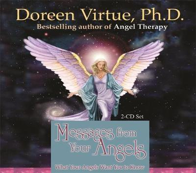 Messages from Your Angels: What Your Angels Want You to Know by Doreen Virtue image