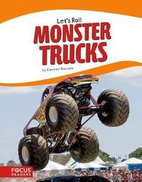 Monster Trucks by Candice Ransom