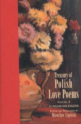 Treasury of Polish Love Poems Volume 2 by Miroslaw Lipinski image