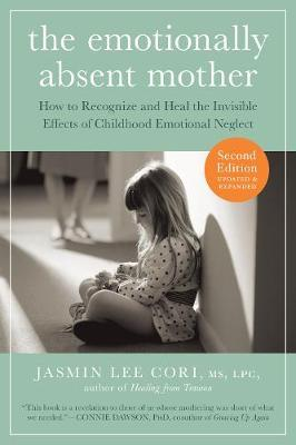 The Emotionally Absent Mother by Jasmin Lee Cori image