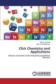 Click Chemistry and Applications by El-Azab Adel S