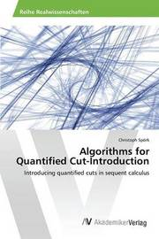 Algorithms for Quantified Cut-Introduction by Spork Christoph