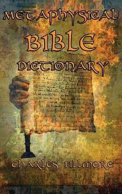 Metaphysical Bible Dictionary by Charles Fillmore image