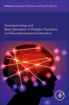 Neurotechnology and Brain Stimulation in Pediatric Psychiatric and Neurodevelopmental Disorders