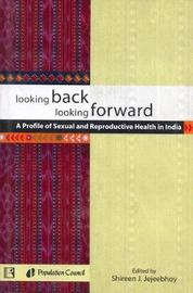 Looking Back Looking Forward by Shireen J. Jejeebhoy image