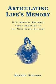 Articulating Life's Memory by Nathan Stormer