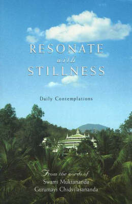 Resonate with Stillness by Swami Muktananda image