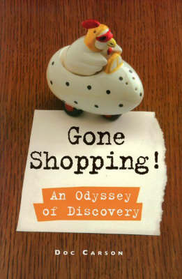 Gone Shopping!: An Odyssey of Discovery by Doc Carson image