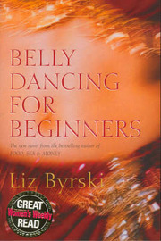 Belly Dancing for Beginners by Liz Byrski image