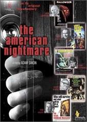 The American Nightmare - A Celebration of Films from Hollywood's Golden Age of Fright on DVD