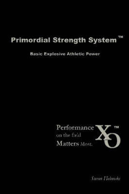 Primordial Strength System by Steven Helmicki