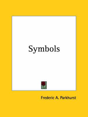 Symbols (1917) by Frederic A. Parkhurst
