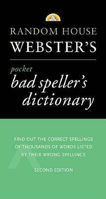 Webster's Pocket Bad Speller's Dictionary by Random House