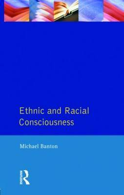 Ethnic and Racial Consciousness by Michael Banton image