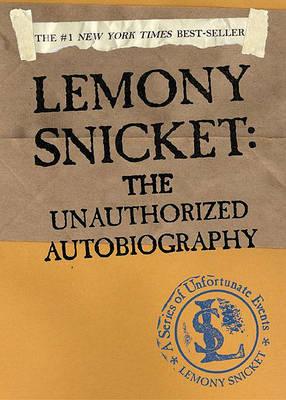 Lemony Snicket by Lemony Snicket