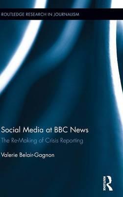 Social Media at BBC News by Valerie Belair-Gagnon