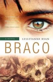 Braco by Lesleyanne Ryan