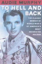 To Hell and Back by Audie Murphy image