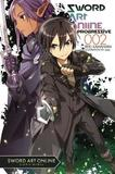 Sword Art Online Progressive: Vol. 2 - Light Novel by Reki Kawahara